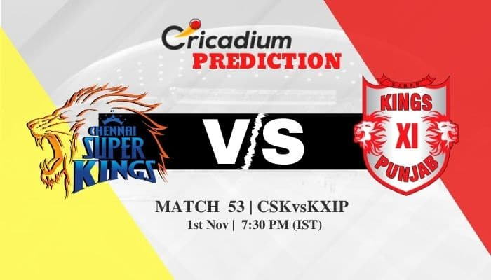 IPL 2020 Match 53 CSK vs KXIP Match Prediction Who Will Win Today IPL