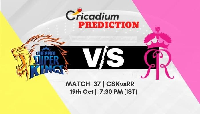 IPL 2020 Match 37 CSK vs RR Match Prediction Who Will Win Today IPL