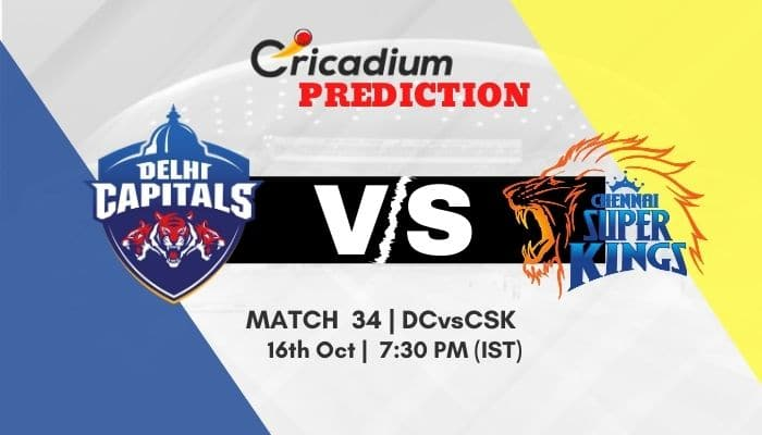 IPL 2020 Match 34 DC vs CSK Match Prediction Who Will Win Today Match Prediction