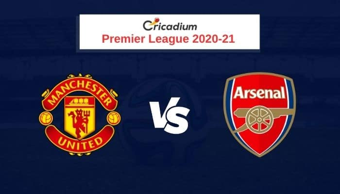 Premier League 2020-21 Round 7 Manchester United vs Arsenal Prediction & Dream11 Team Today