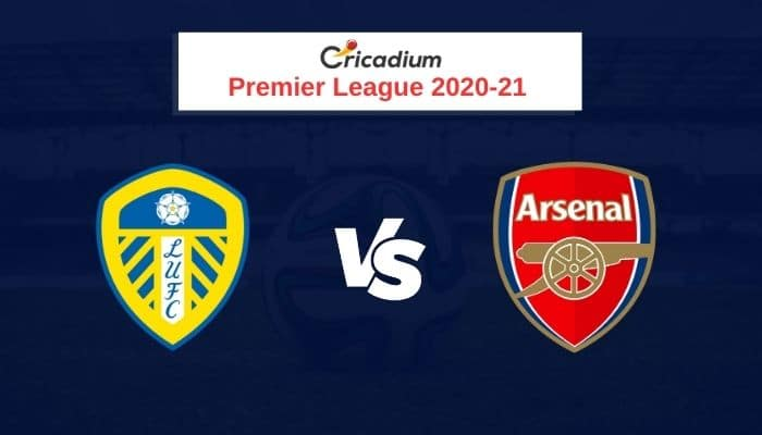 Premier League 2020-21 Round 9 Leeds vs Arsenal Prediction & Dream11 Team Today