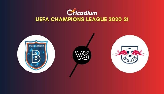 UEFA Champions League 2020-21 Matchday 5 Group H Istanbul Basaksehir vs RB Leipzig Prediction & Dream11 Team Today