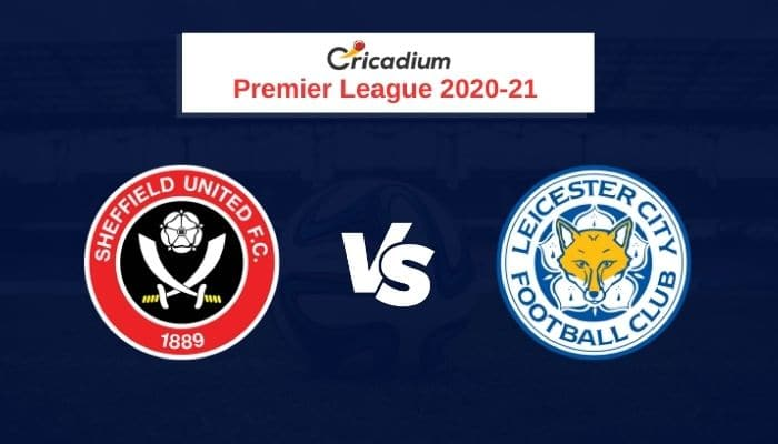 Premier League 2020-21 Round 11 Sheffield United vs Leicester City Prediction