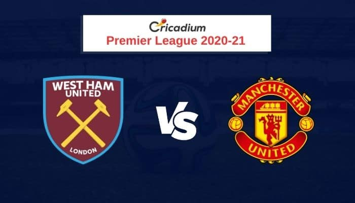 Premier League 2020-21 Round 11 West Ham United vs Manchester United Prediction & Dream11 Team Today