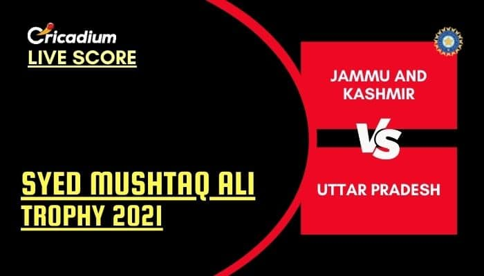 Syed Mushtaq Ali Trophy 2021 Live Score: JK vs UP Elite Group A Live Cricket Score Ball by Ball Commentary, Scorecard & Results