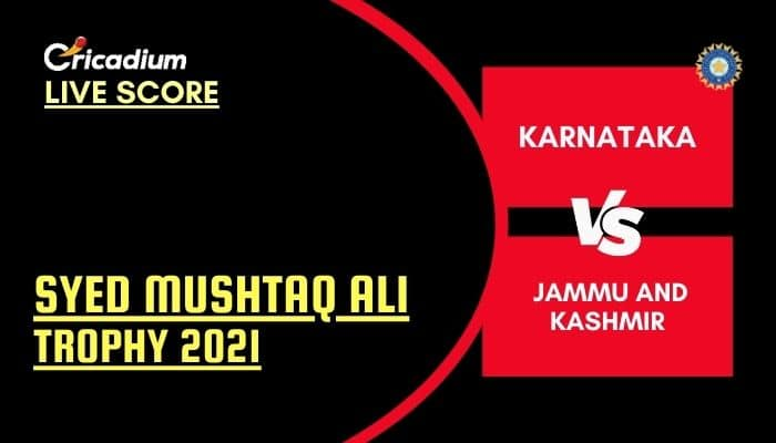 Syed Mushtaq Ali Trophy 2021 Live Score: KAR vs JK Elite Group A Live Cricket Score Ball by Ball Commentary, Scorecard & Results