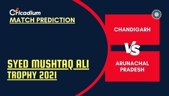 Syed Mushtaq Ali Trophy 2021 Plate CDG vs ARNP Match Prediction