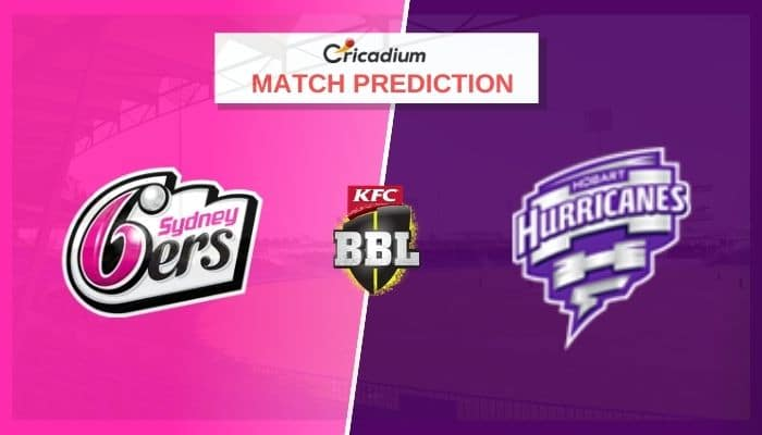 SIX vs HUR Match Prediction Who Will Win Today BBL 2020-21 Match 52