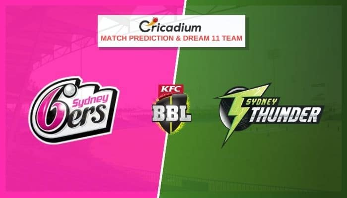 Big Bash League 2020-21 Match 48 SYS vs SYT Prediction and Dream11 Team Today