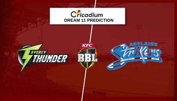 THU vs STR Dream11 Team: BBL 2020-21 Match 51 Sydney Thunder vs Adelaide Strikers Dream11