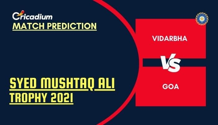 Syed Mushtaq Ali Trophy 2021 Elite Group D VID vs GOA Match Prediction
